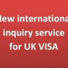 New international enquiry service for UK visa customers
