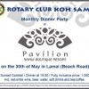Rotary Pavilion Resort and Spa for our Fellowship Dinner on Friday 30th May 2014
