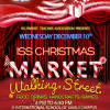 ISS Parent Teacher Association Presents the ISS Christmas Market Walking Street
