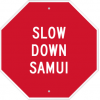 Slow Down Samui