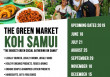 Another great social Samui Green Market on Sunday coming up with over 25 vendors