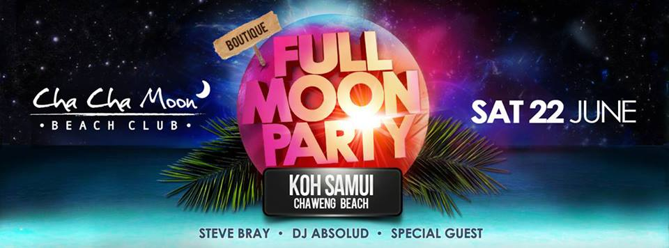 Cha Cha Moon Beach Club Full Moon Party | Samui Times