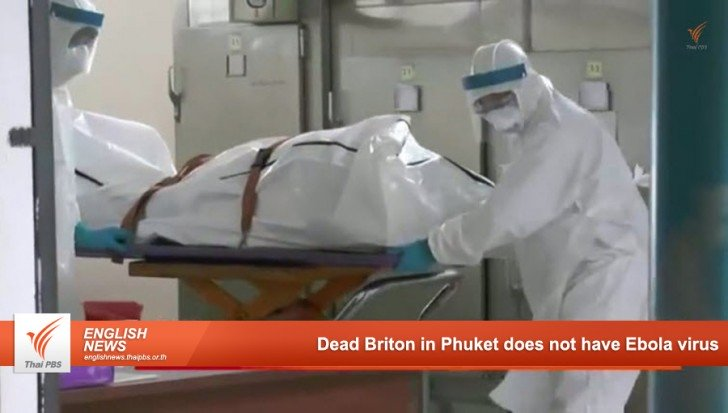Dead Briton in Phuket does not have Ebola virus | Samui Times