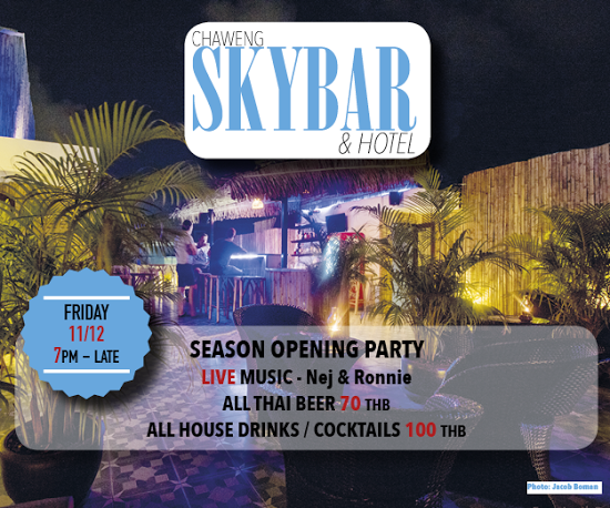 Exciting news on Koh Samui – the reopening of the SKYBAR Chaweng | Samui Times