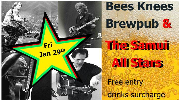 Live music at the Bees Knees Brew Pub Friday 29th January   Samui Times