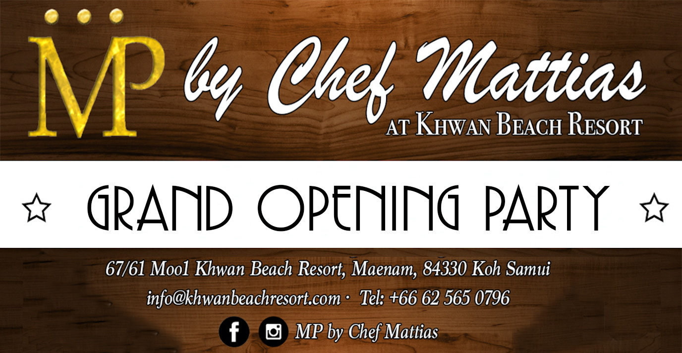 Grand Opening Party at MP by Chef Mattias in Maenam | Samui Times