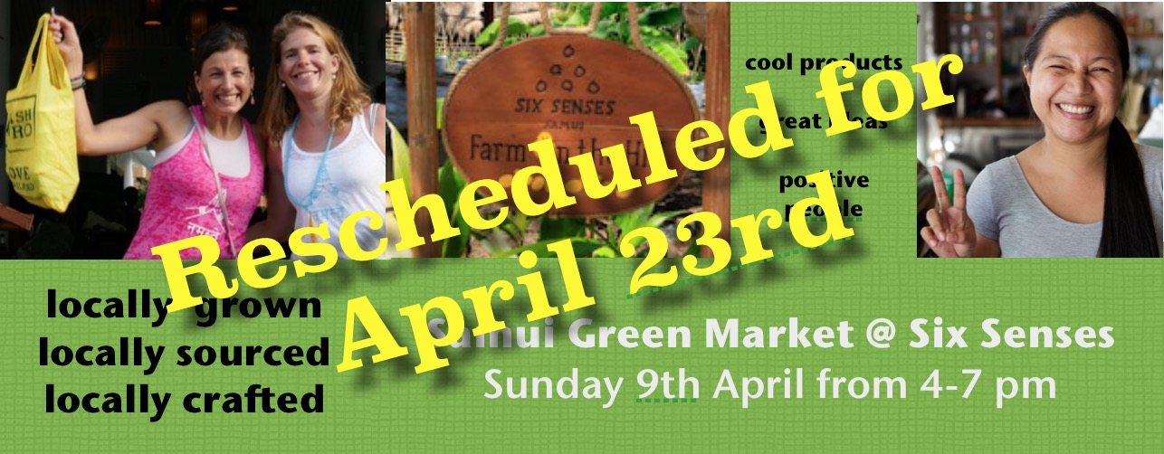 Samui Green Market – RESCHEDULED for 23rd April!!!! | Samui Times