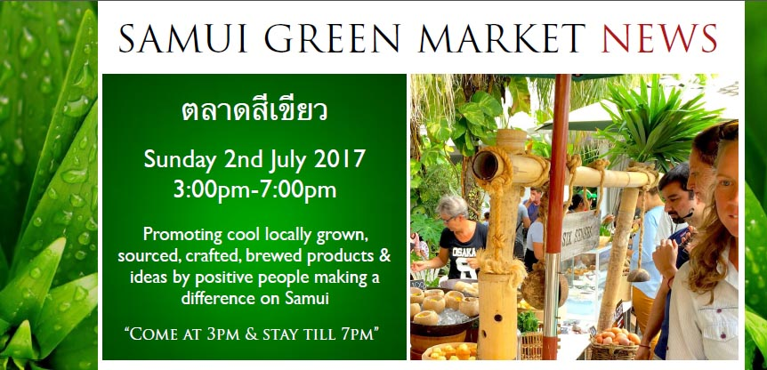 Don't miss the next Green market in Koh Samui!   Samui Times