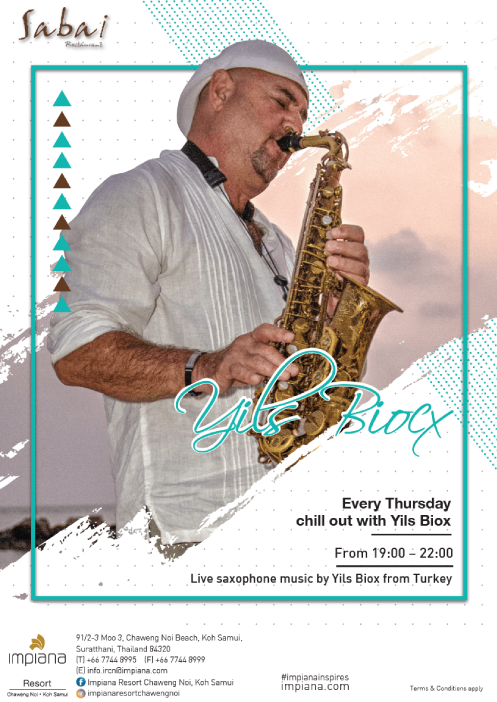 Dine and chill out at Impiana Resort Chaweng Noi with live Saxophone music by Yils from Turkey every Thursday! | Samui Times