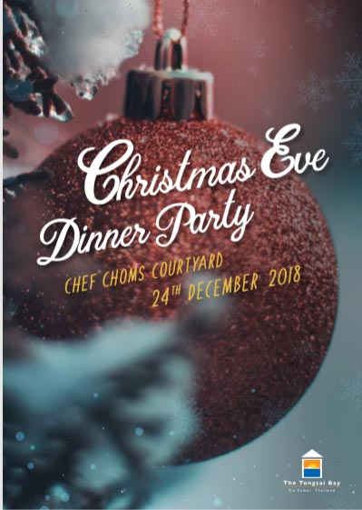 Tongsai Bay Christmas Eve Dinner Party @ Chef Choms Courtyard 24th December 2018 | Samui Times